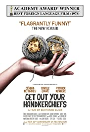 Get Out Your Handkerchiefs (1978) Poster - Movie Forum, Cast, Reviews