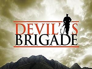 Where to stream Devil's Brigade