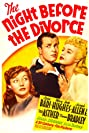 The Night Before the Divorce (1942) Poster