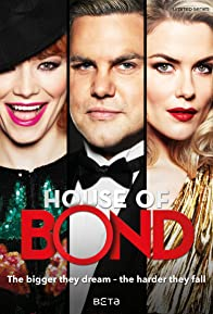 Primary photo for House of Bond
