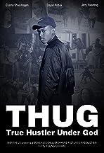 T.H.U.G: True Hustler Under God