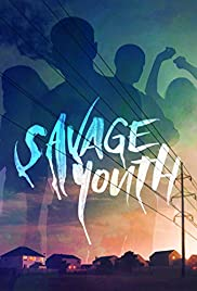 Savage Youth (2018) 1080p