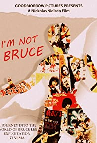 Primary photo for I'm Not Bruce