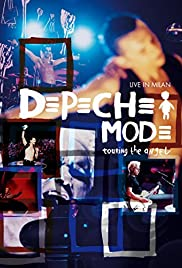 Depeche Mode: Touring the Angel - Live in Milan Poster