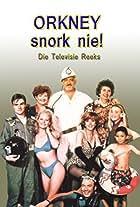 Orkney snork nie!