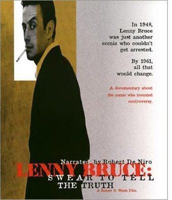 Lenny Bruce: Swear to Tell the Truth (1998)