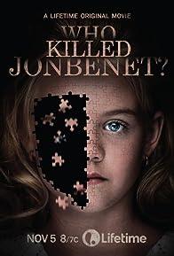 Primary photo for Who Killed JonBenét?