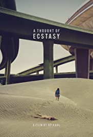 A Thought of Ecstasy (2018) 1080p