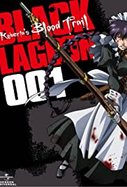 Black Lagoon: Roberta's Blood Trail Poster