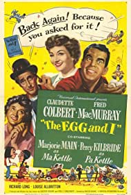 Claudette Colbert, Percy Kilbride, Fred MacMurray, and Marjorie Main in The Egg and I (1947)