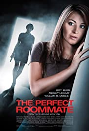 The Perfect Roommate (2011) Poster - Movie Forum, Cast, Reviews