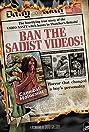 Ban the Sadist Videos! (2005) Poster