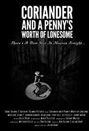 Coriander & A Penny's Worth of Lonesome Poster