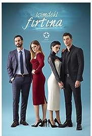 Içimdeki Firtina (TV Mini-Series 2017) - IMDb