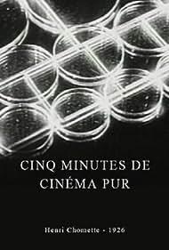 Cinq minutes de cinéma pur (1926)
