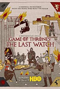 Primary photo for Game of Thrones: The Last Watch