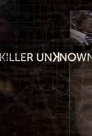 Killer Unknown (2018)