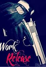 Work Release
