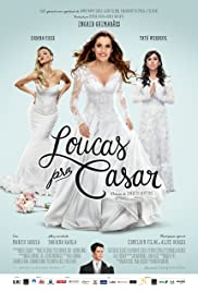 Loucas pra Casar Poster