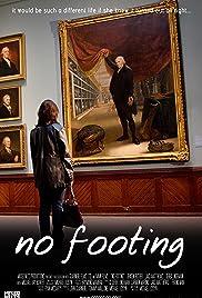 No Footing Poster