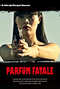 Primary photo for Parfum Fatale