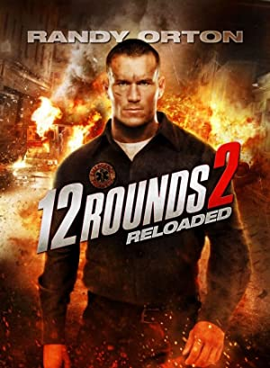 12 Rounds 2: Reloaded (2013)  Watch Online