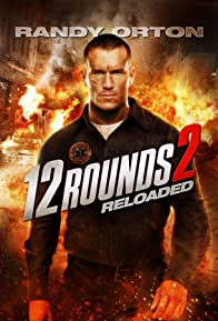 Primary photo for 12 Rounds 2: Reloaded