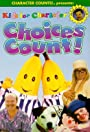 Kids for Character: Choices Count!