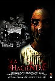 La hacienda (2009) 1080p