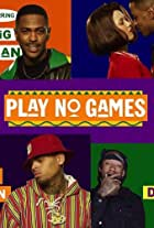 Big Sean Feat. Chris Brown, Ty Dolla $ign: Play No Games