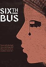 Sixth Bus
