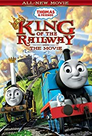 Thomas & Friends: King of the Railway Poster