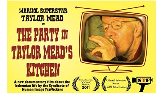 Latest movie trailer free download The Party in Taylor Mead's Kitchen USA [DVDRip]
