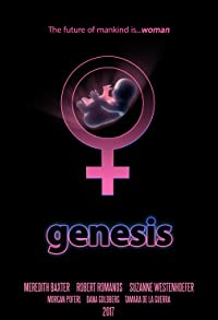 Primary photo for Genesis: The Future of Mankind Is Woman