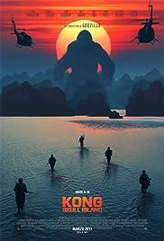 Kong: Skull Island(2017) Poster - Movie Forum, Cast, Reviews