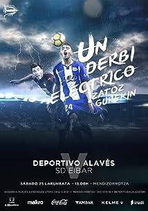 Deportivo Alavés vs SD Eibar (2017)
