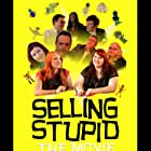 SELLING STUPID (Tonia L. Carrier / Pinkie's Kid Productions)