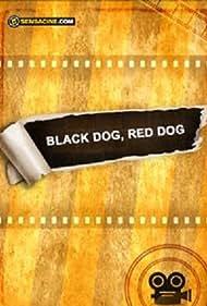 Black Dog, Red Dog (2015)