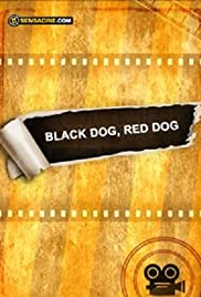 Black Dog, Red Dog Poster