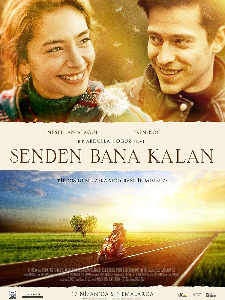 8. Senden Bana Kalan (2015) İzlenmesi Gereken En İyi Türk Filmleri