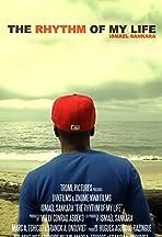 The Rhythm of My Life: Ismael Sankara