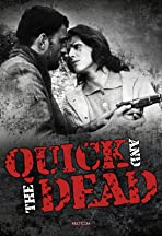The Quick and the Dead