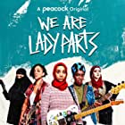 We Are Lady Parts (2021)
