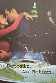 No Deposit, No Return Poster