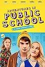 Adventures in Public School (2017) Poster