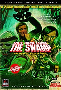 Primary photo for They Came from the Swamp: The Films of William Grefé