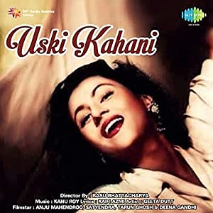Uski Kahani movie, song and  lyrics