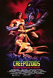 Creepozoids (1987) Poster - Movie Forum, Cast, Reviews