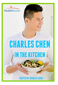 Primary photo for Charles Chen in the Kitchen