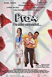 Prax: un niño especial Poster